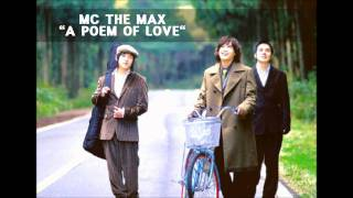 [ENG Sub] MC The Max - A Poem Of Love ( Original ver / MP3 / K POP )