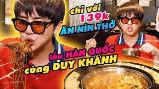 Duy Khánh ĂN NÍN THỞ buffet lẩu Hàn Quốc chỉ với 139K siêu ngon