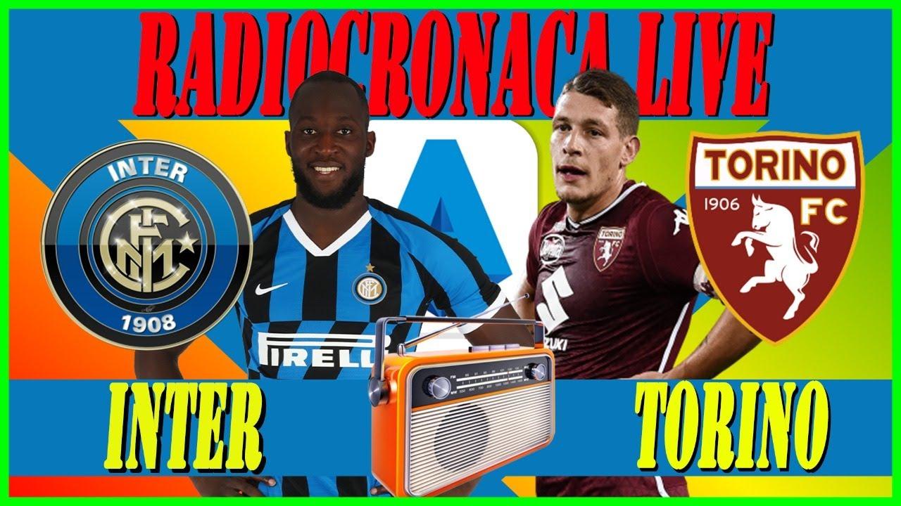 INTER TORINO LIVE STREAMING ⚽ Serie A Streaming LIVE ? RADIOCRONACA in  Diretta ⚽ - YouTube
