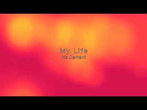 My life - Iris Dement / with lyrics(日本語訳付)