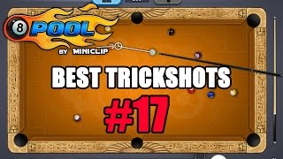 8 Ball Pool: Best Trickshots - Episode #17
