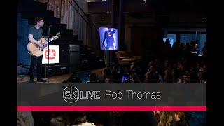 Rob Thomas - Someday [Songkick Live]