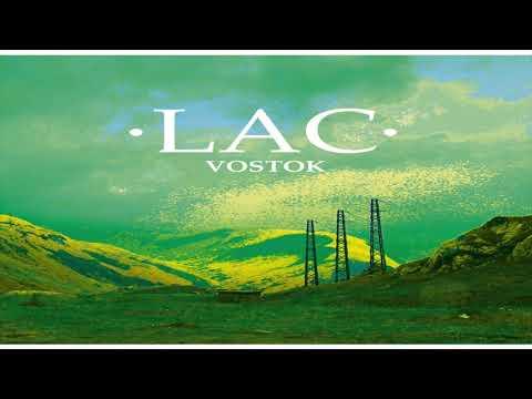 LAC - VOSTOK [Full EP]
