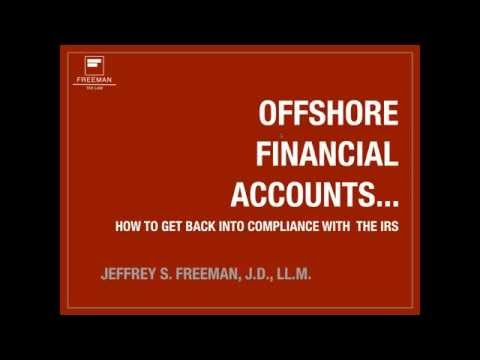 What to do with your Offshore Bank Account - Freeman Tax Law Webinar