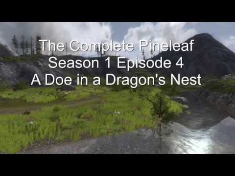 The Complete Pineleaf S4 Episode 4: A Doe in a Dragon's Nest