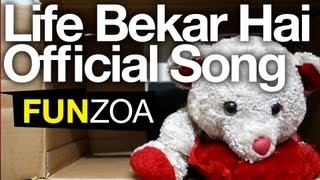 Life Bekar Hai- Cute Teddy Bear Singing Funny Hindi Song + Lyrics
