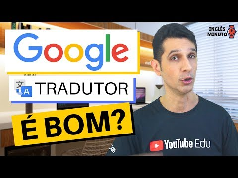 Google tradutor é bom?    Google tradutor funciona?   Google translate
