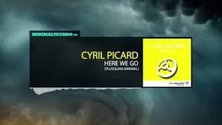 Cyril Picard - Here We Go (Plusquam Minimal)