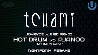 Hot Drum vs. Pjanoo | Tchami Mashup (Nightfonix Remake)