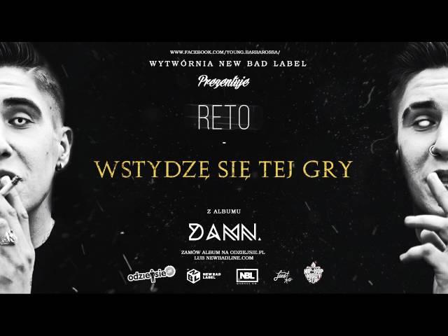 f1f4b9eb3f622 ReTo – Wstydzę się tej gry Lyrics | Genius Lyrics