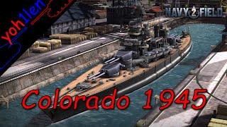 #4 NavyField 2 - US Rank 7 Battleship - Colorado 1945