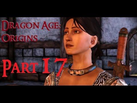 Dragon Age: Origins Part 17 -- No Commentary