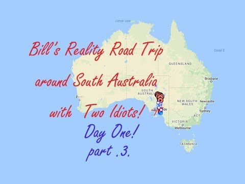 Bills ROAD TRIP DOWNUNDER VIDEO WITH TWO IDIOTS-  Day One - part .3.