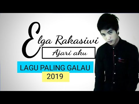 elga-rakasiwi---ajari-aku-(video-lirik)