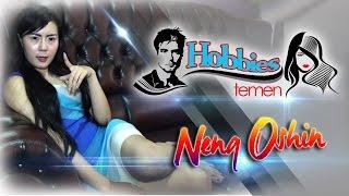 Neng Oshin Hobbies Temen - NSTV - TV Musik Indonesia.mp3