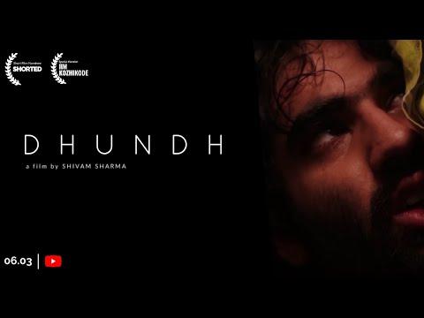 Dhundh | Short Film Nominee