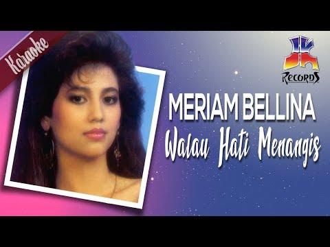 Meriam Bellina - Walau Hati Menangis (Karaoke)