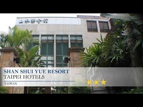Shan Shui Yue Resort - Taipei Hotels, Taiwan