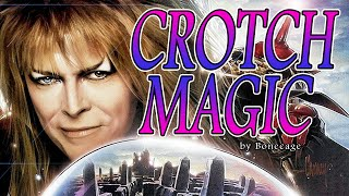 Crotch Magic - Tribute to David Bowie's bulge in Labyrinth