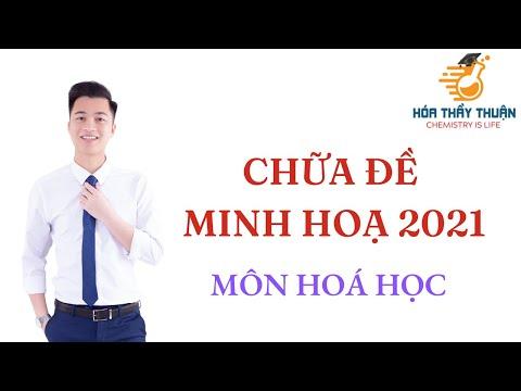 Chữa ĐỀ MINH HỌA MÔN HÓA NĂM 2021 (full) - Bí kíp luyện đúng và trúng   Thầy Phạm Văn Thuận