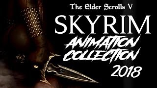 Skyrim Special Edition: ▶️My Top 5 Animation Mods Of 2018◀️