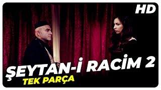 Şeytan-i Racim 2 - Türk Filmi