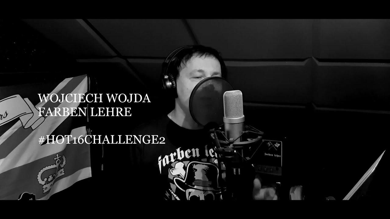 Wojciech Wojda (FARBEN LEHRE) #hot16challenge2