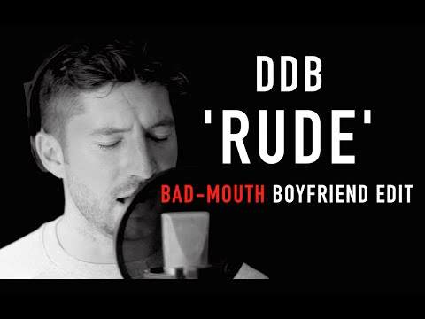 MAGIC! - 'Rude' EXPLICIT edit by Daniel de Bourg)