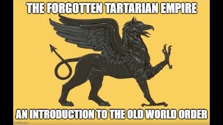 The Forgotten Tartarian Empire - An introduction to the Old World Order