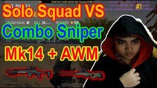 Lâu lắm mới bật chế độ solo squad với cặp súng Sniper !