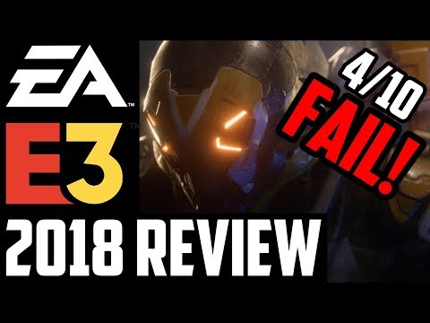 EA E3 2018 Press Conference Review | Complete Trash and a Total Failure