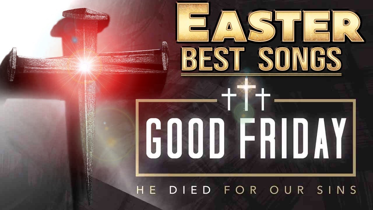 Best Easter Worship Songs 2021 Collection || Greatest Jesus Songs Of All Time || Good Friday 2021