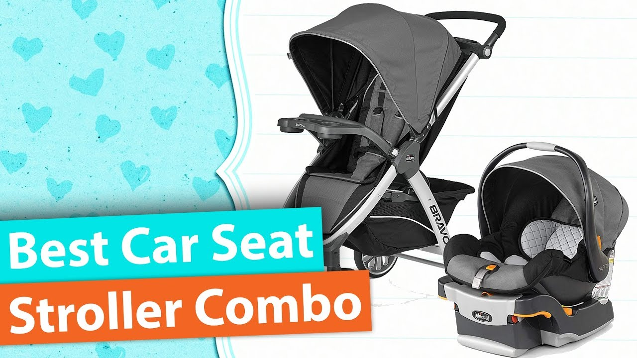Best Car Seat Stroller Combo Top 5 Best Travel Systems For Baby Youtube