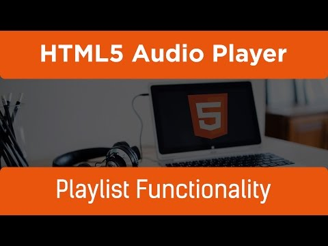 HTML5 Programming Tutorial | Learn HTML5 Audio Player - Playlist Functionality