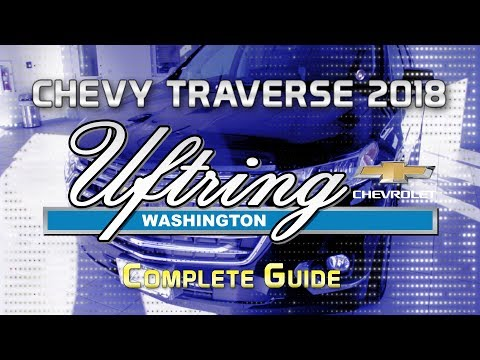 Chevy Traverse 2018 COMPLETE Feature Guide
