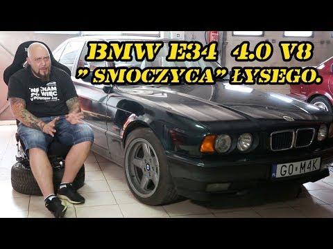 "BMW E34  4.0 V8, czyli ukochana "" smoczyca"" łysego."