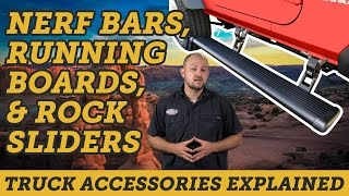 Differences Between Nerf Bars, Running Boards, and Rock Sliders | Truck Accessories Explained