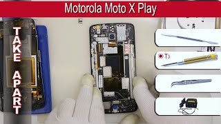 How to disassemble 📱 Motorola Moto X Play Take apart Tutorial