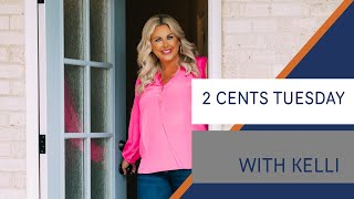 Kelli's 2 Cents Tuesday