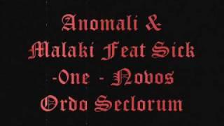 anomali & malaki ft SickOne - novos ordo seclorum + lyrics