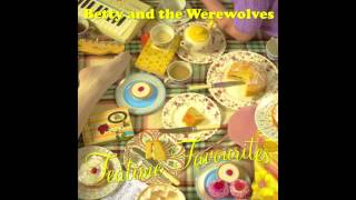 Betty and the Werewolves- Francis