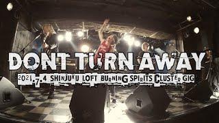 DONT TURN AWAY/Punk Rock Show 2021.7.4新宿LOFT