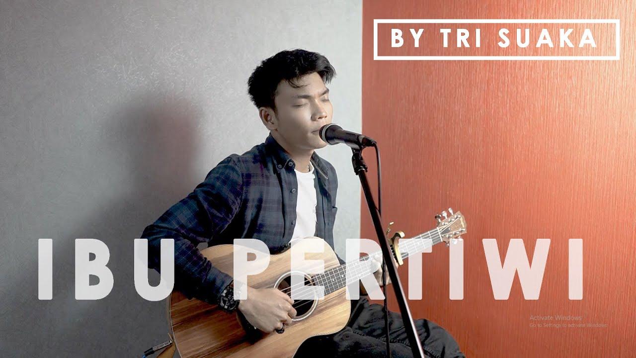 IBU PERTIWI COVER (LIRIK) BY TRI SUAKA - YouTube