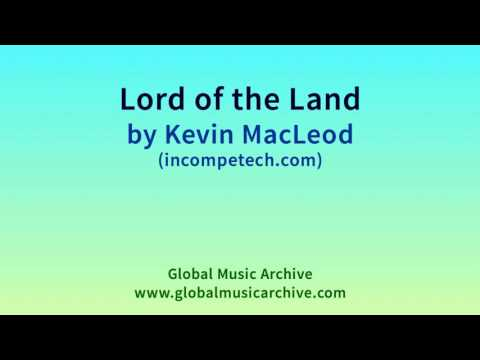 Lord of the Land by Kevin MacLeod 1 HOUR