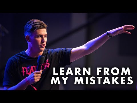 Dylan Long | Learn From My Mistakes