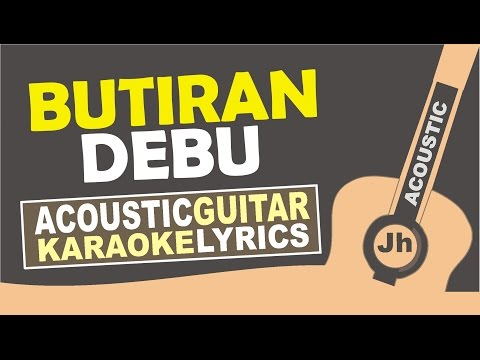 Terry - Butiran debu ( Karaoke Acoustic )
