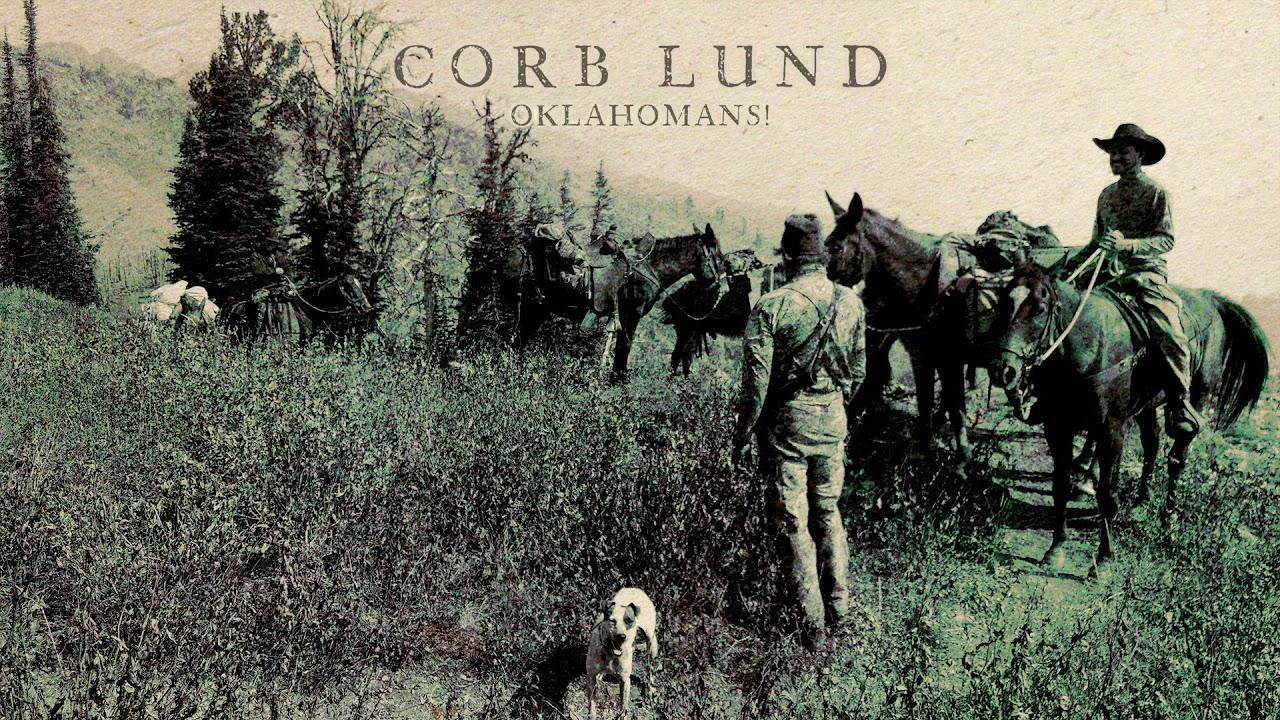 "Corb Lund - ""Oklahomans!"" [Audio Only]"