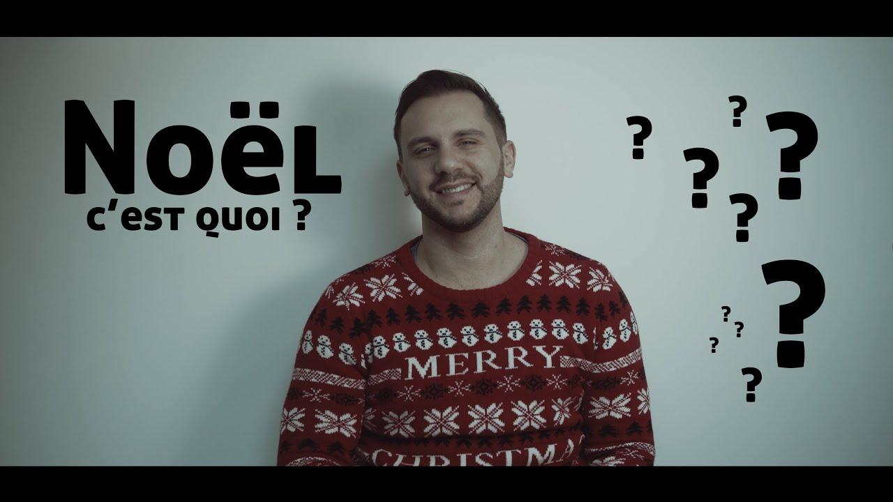Noël c'est quoi ?
