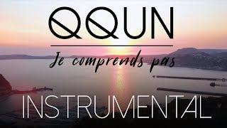 QQUN - Je comprends pas (Instrumental)