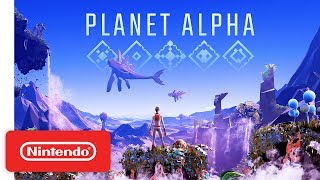 PLANET ALPHA - Launch Trailer - Nintendo Switch